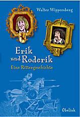 Erik and Roderik