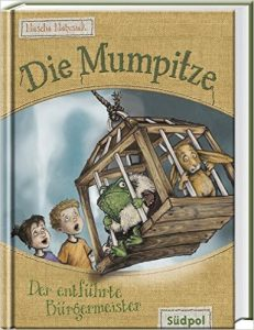 The People from Mumpitztown: The Kidnapped Mayor